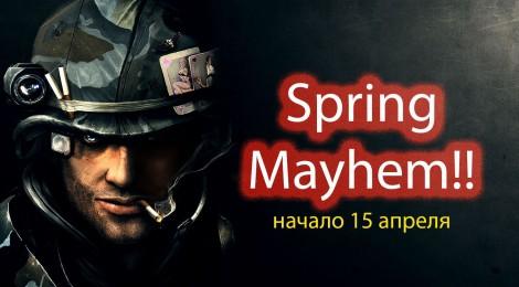 Новый ивент Spring Mayhem - Весенняя мясорубка